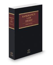 Bankruptcy Law Digest, 3d, 2021-1 ed.