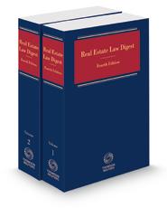 Real Estate Law Digest, 2021-1 ed.