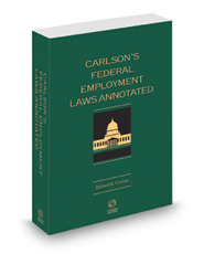 Carlson's Federal Employment Laws Annotated, 2021 ed.