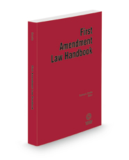 First Amendment Law Handbook, 2020-2021 ed.