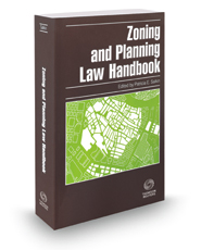 Zoning and Planning Law Handbook, 2016 ed.