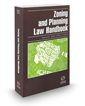 Zoning and Planning Law Handbook, 2018 ed.