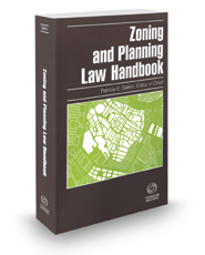 Zoning and Planning Law Handbook, 2019 ed.