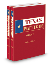 Evidence, 2017-2018 ed. (Texas Practice Guide)