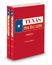 Evidence, 2018-2019 ed. (Texas Practice Guide)