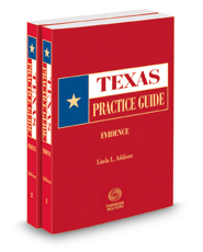 Evidence, 2020-2021 ed. (Texas Practice Guide)