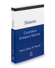 Simons California Evidence Manual, 2021 ed. (The Expert Series)