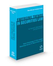Emerging Trends In Securities Law, 2020-2021 ed. (Securities Law Handbook Series)
