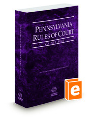 Pennsylvania Rules of Court - State, 2016 ed. (Vol. I, Pennsylvania Court Rules)