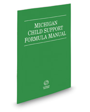 Michigan Child Support Formula Manual, 2017 ed.