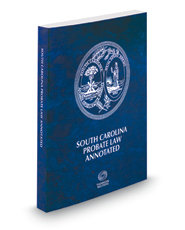 South Carolina Probate Law Annotated, 2016 ed.