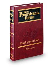 Employment Law (Vol. 11, West's® Pennsylvania Forms)