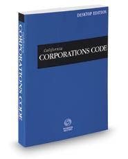 California Corporations Code, 2017 ed. (California Desktop Codes)