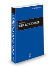 California Corporations Code, 2022 ed. (California Desktop Codes)
