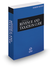 California Revenue and Taxation Code, 2017 ed. (California Desktop Codes)