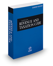 California Revenue and Taxation Code, 2019 ed. (California Desktop Codes)