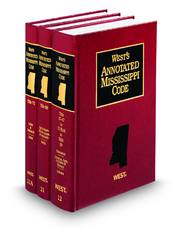 West's® Annotated Mississippi Code (Annotated Statute & Code Series)