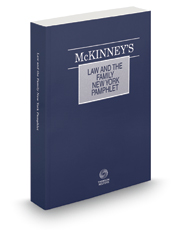 McKinney's® Law and the Family—New York, 2016 ed.