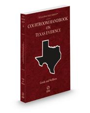 Courtroom Handbook on Texas Evidence, 2021 ed. (Vol. 2A, Texas Practice Series)