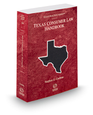 Consumer Law Handbook, 2016-2017 ed. (Vol. 28A, Texas Practice Series)