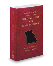 Personal Injury and Torts Handbook, 2020 ed. (Vol. 34, Missouri Practice Series)