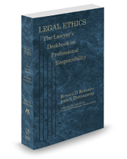 Legal Ethics: The Lawyer's Deskbook on Professional Responsibility, 2017-2018 ed. (ABA)