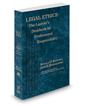 Legal Ethics: The Lawyer's Deskbook on Professional Responsibility, 2019-2020 ed. (ABA)