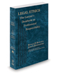Legal Ethics: The Lawyer's Deskbook on Professional Responsibility, 2021 ed. (ABA)