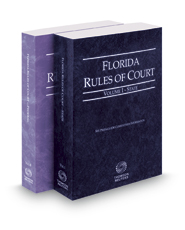 Florida Rules of Court - State and Federal, 2016 revised ed. (Vols. I & II, Florida Court Rules)
