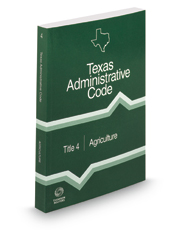 Agriculture, 2016 ed. (Title 4, Texas Administrative Code)
