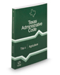 Agriculture, 2017 ed. (Title 4, Texas Administrative Code)