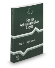 Agriculture, 2019 ed. (Title 4, Texas Administrative Code)