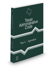 Agriculture, 2021 ed. (Title 4, Texas Administrative Code)