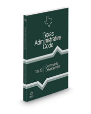 Community Development, 2021 ed. (Title 10, Texas Administrative Code)