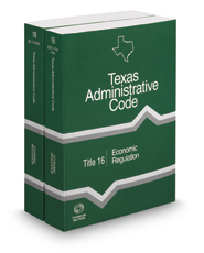 Economic Regulation, 2018 ed. (Title 16, Texas Administrative Code)