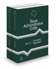 Economic Regulation, 2021 ed. (Title 16, Texas Administrative Code)