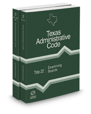 Examining Boards, 2017 ed. (Title 22, Texas Administrative Code)