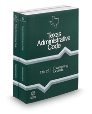 Examining Boards, 2021 ed. (Title 22, Texas Administrative Code)