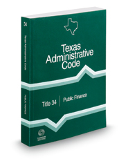 Public Finance, 2018 ed. (Title 34, Texas Administrative Code)