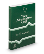 Transportation, 2018 ed. (Title 43, Texas Administrative Code)