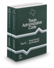 Social Services and Assistance, 2017 ed. (Title 40, Texas Administrative Code)
