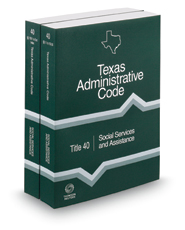 Social Services and Assistance, 2018 ed. (Title 40, Texas Administrative Code)