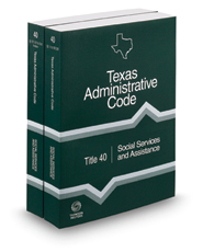 Social Services and Assistance, 2021 ed. (Title 40, Texas Administrative Code)