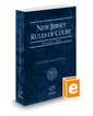 New Jersey Rules of Court - State, 2017 ed. (Vol. I, New Jersey Court Rules)