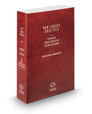 Motor Vehicle Law and Practice Forms, 2016-2017 ed. (Vol. 26, New Jersey Practice Series)