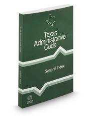 General Index, 2017 ed. (Texas Administrative Code)