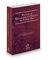 Puerto Rico Rules of Court - Manual de Reglas and Federal, 2017 ed. (Puerto Rico Court Rules)