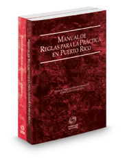 Puerto Rico Rules of Court - Manual de Reglas and Federal, 2021 ed. (Puerto Rico Court Rules)