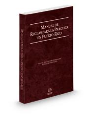 Puerto Rico Rules of Court - Manual de Reglas, 2021 ed. (Puerto Rico Court Rules)