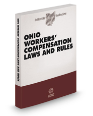 Ohio Workers' Compensation Laws and Rules, 2020 ed.